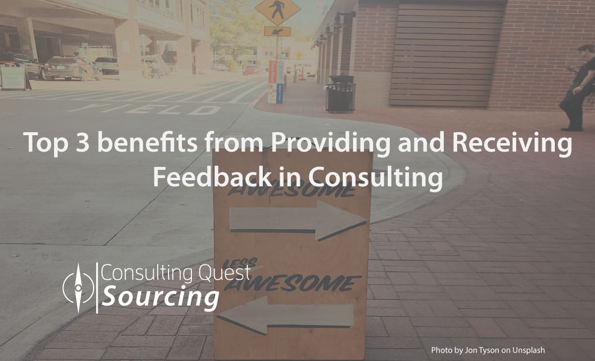 Top 3 benefits from Providing and Receiving Feedback in Consulting 12
