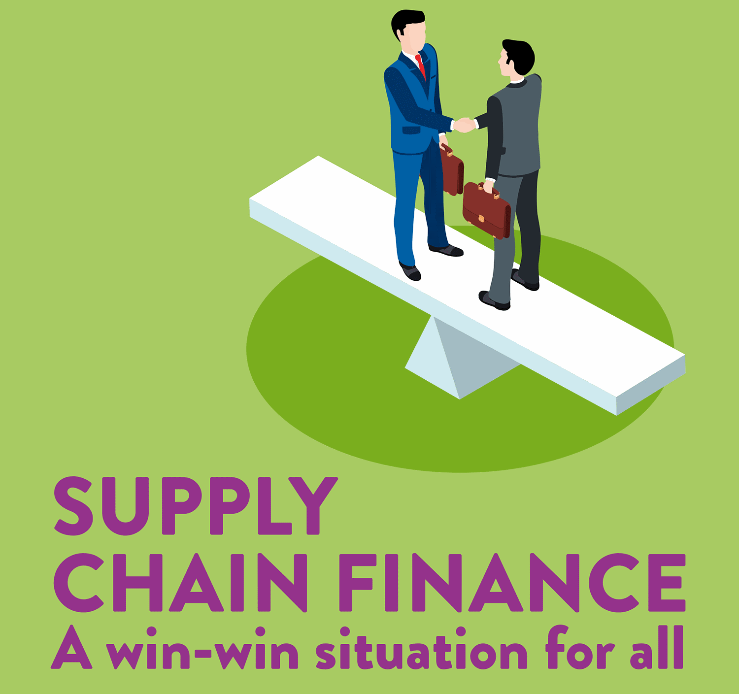 WIN-WIN-WIN - Everyone is a winner with supply chain finance 8